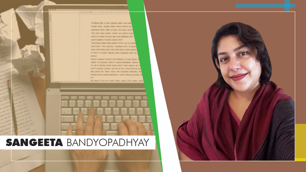 Everybody who wants to be a writer needs to understand the inner artistic and creative call first, says Sangeeta Bandyopadhyay. Graphic: Saubhik Debnath