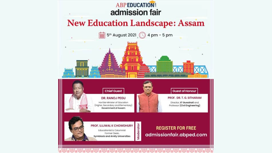 Webinar on The New Educational Landscape: Assam from 4pm to 5pm on August 5.