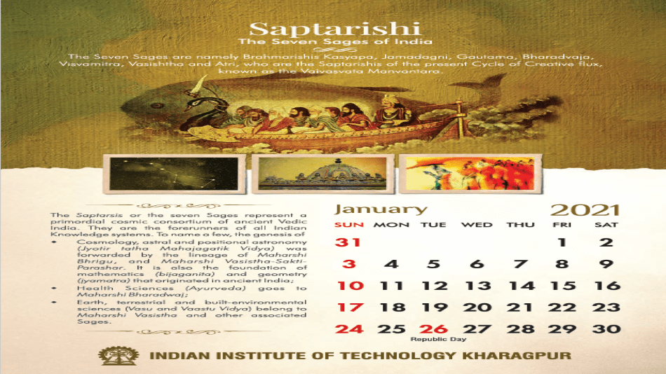 Caption: The 2021-calendar by IIT Kharagpur showcases Indian Knowledge System right from the Vedic era.   SOURCE: IIT Kharagpur