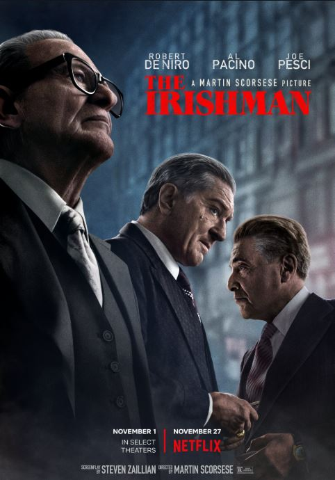 Scorsese found that inspiration in The Irishman, his mammoth dramatisation of the life of Frank Sheeran (Robert De Niro), a mob enforcer who claimed to have killed Jimmy Hoffa (Al Pacino).