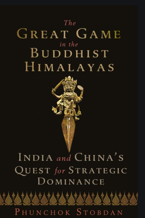 The Great Game in the Buddhist Himalayas: India and China's Quest for Strategic Dominance By Phunchok Stobdan, Penguin, Rs 599