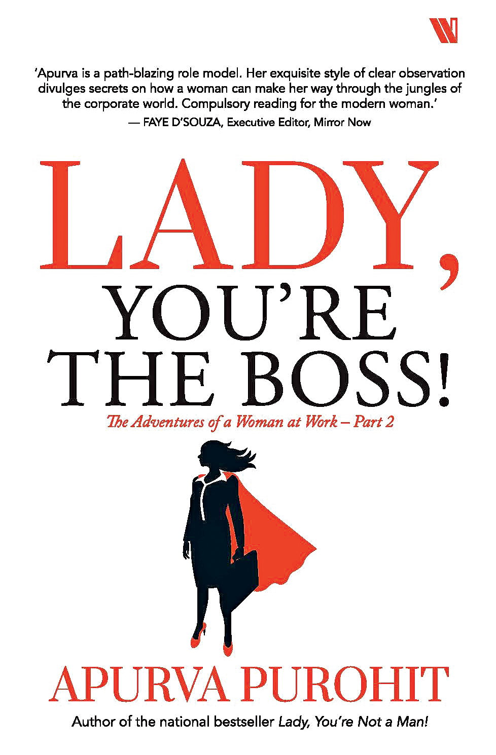 Lady, You're The Boss; Apurva Purohit; Westland; Rs 299