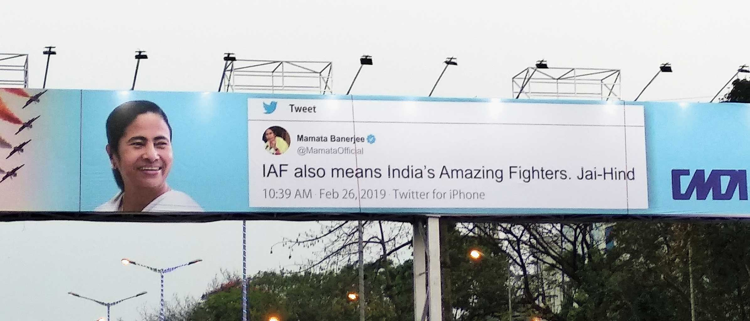 A hoarding  near Nicco Park in Calcutta with a screenshot of Mamata Banerjee's tweet hailing the IAF as 'India's Amazing Fighters'.