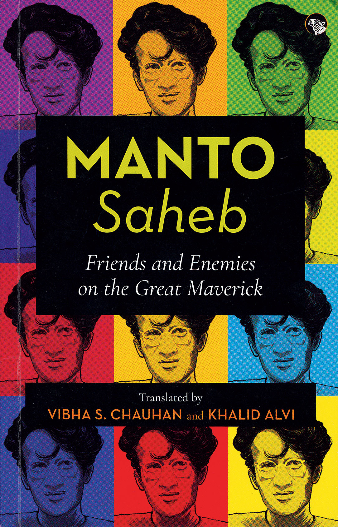Cover of the book, Manto Saheb: Friends and Enemies on the Great Maverick