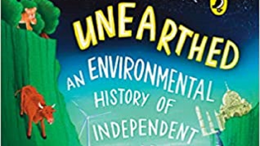 Unearthed: The Environmental History of Independent India by Meghaa Gupta