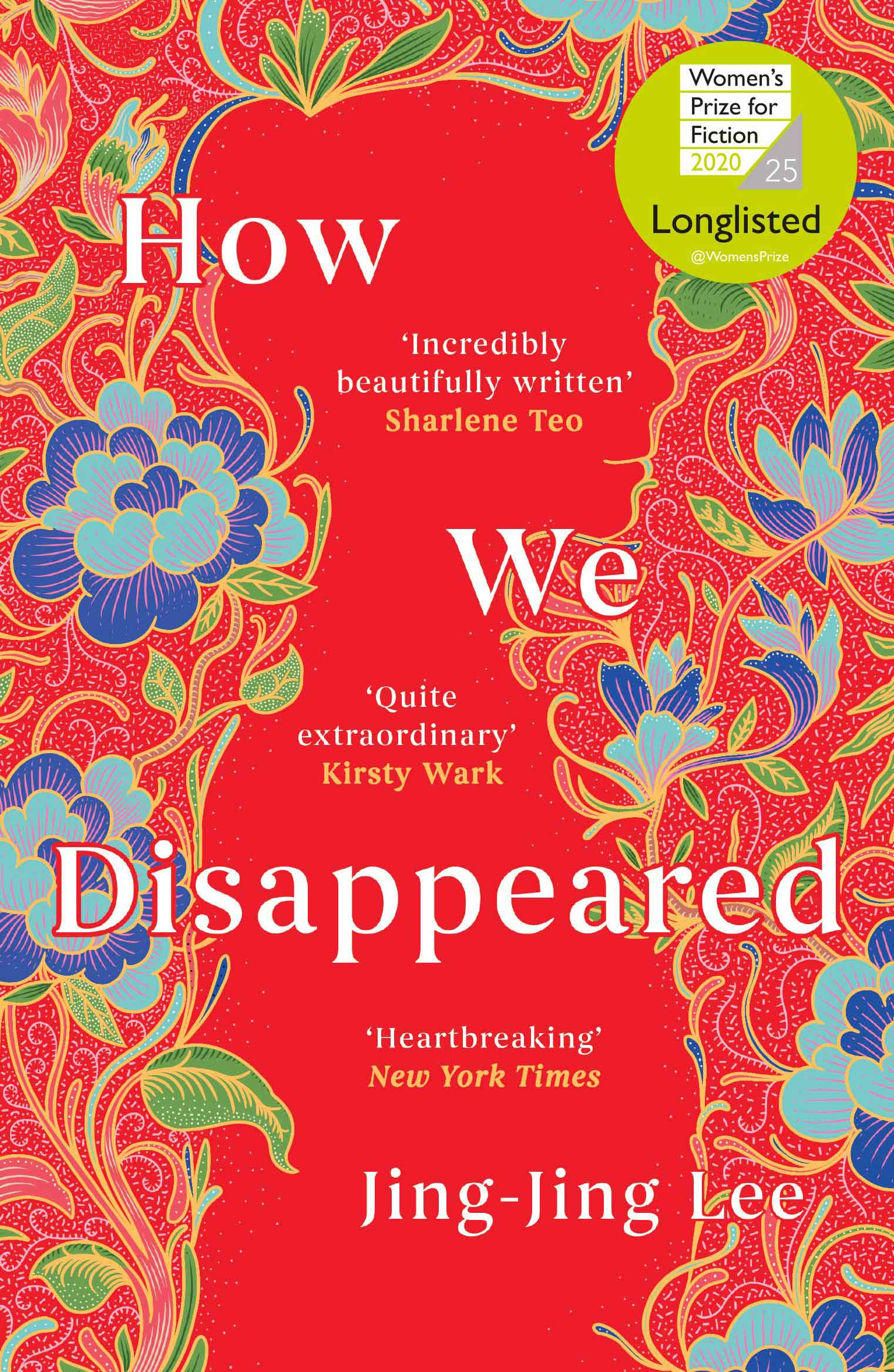 How We Disappeared by Jing-Jing Lee, Oneworld, £14.99