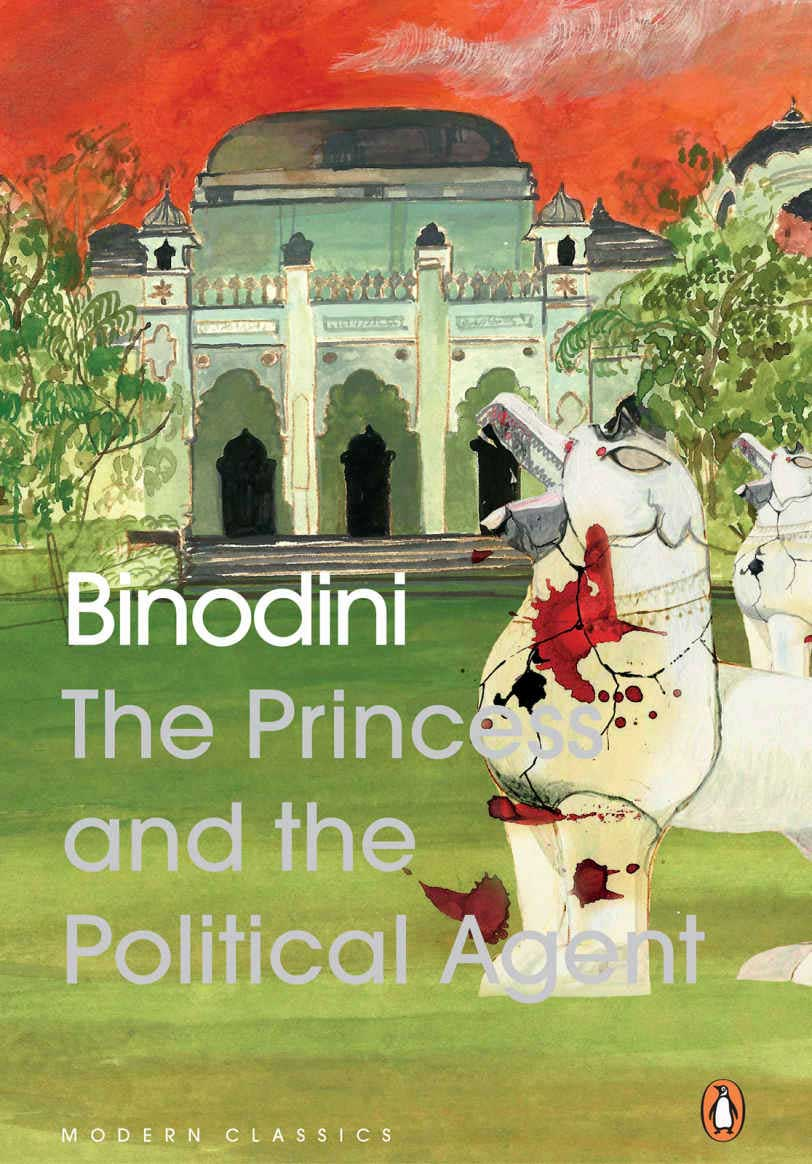 The Princess and the Political Agent By Binodini,Penguin, Rs 399