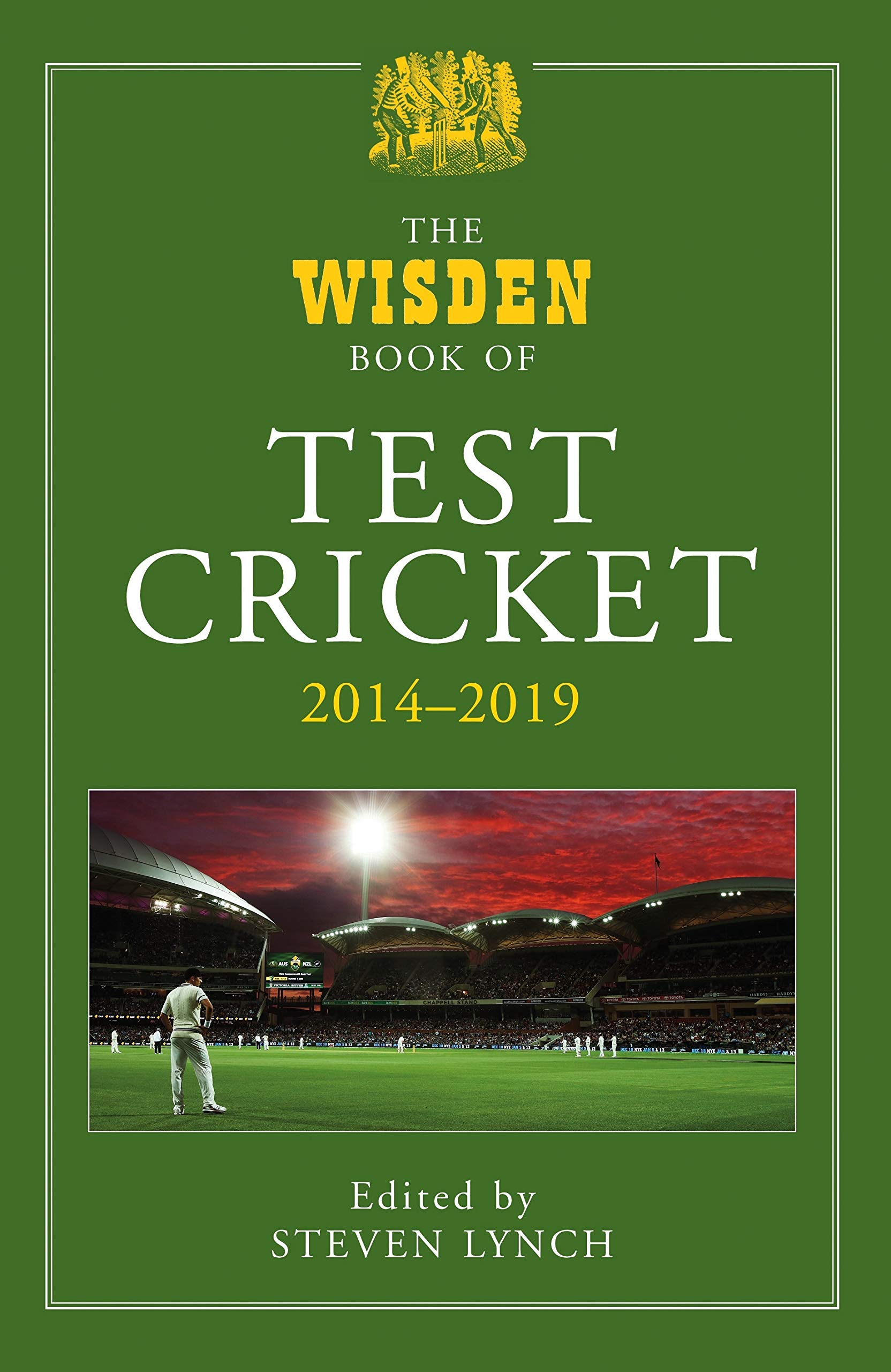 The Wisden Book of Test Cricket 2014-2019, edited by Steven Lynch. Bloomsbury, £40