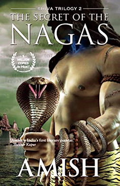The Secret of the Nagas, by Amish Tripathi