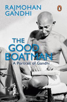 The Good Boatman: A Portrait of Gandhi