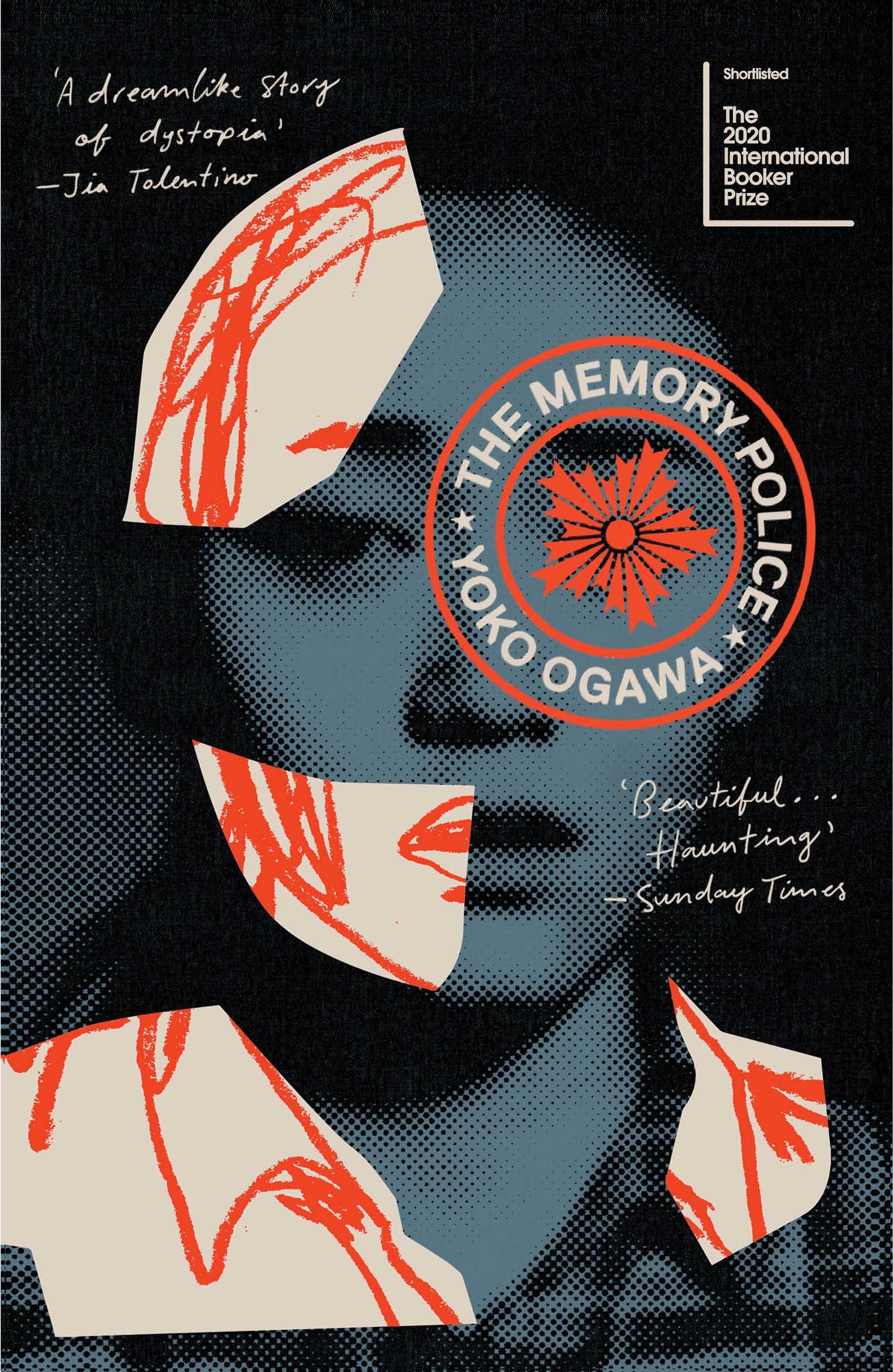 The Memory Police by Yoko Ogawa,Vintage, £14.99