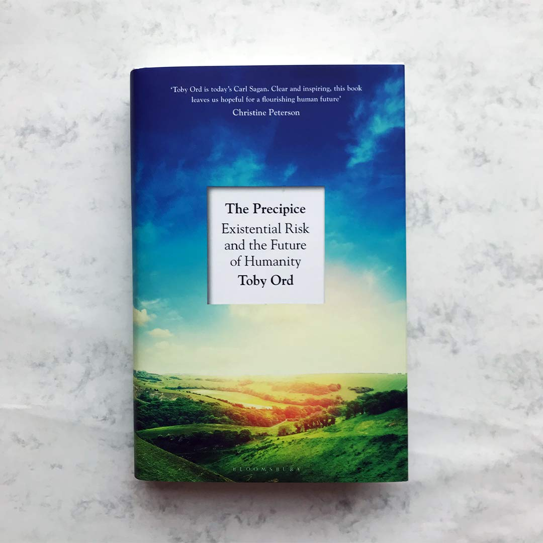 The Precipice: Existential Risk and the Future of Humanity by Toby Or,Bloomsbury, £25