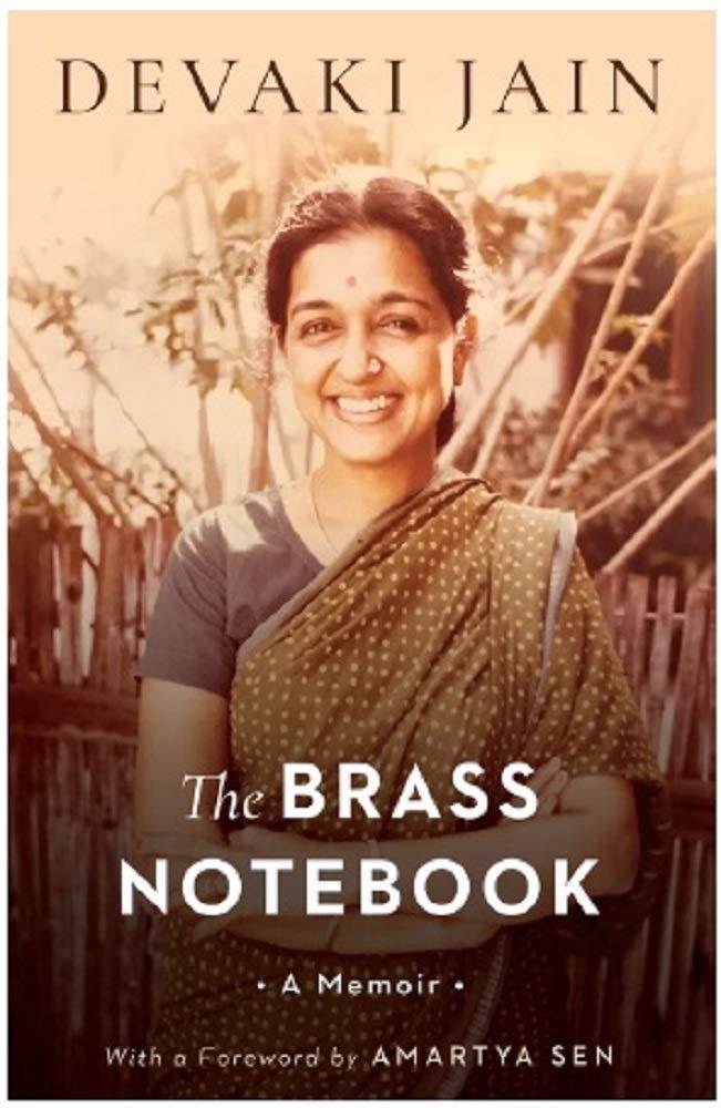 The Brass Notebook: A memoir byDevaki Jain.Speaking Tiger, Rs 599
