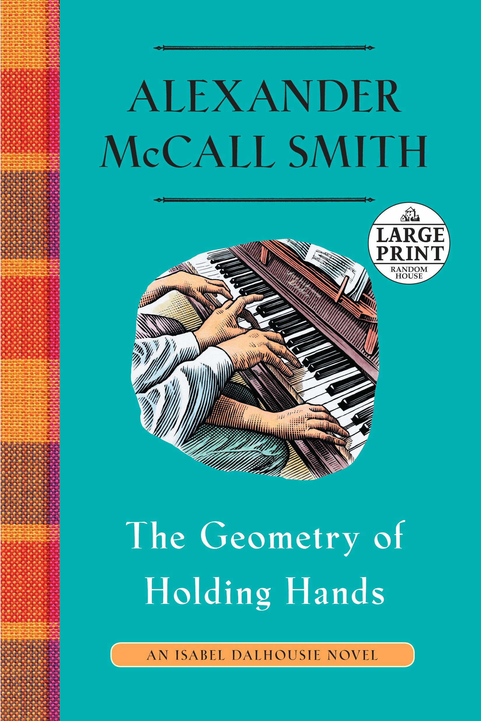 The geometry of holding hands by Alexander McCall Smith,Little Brown, Rs 699.