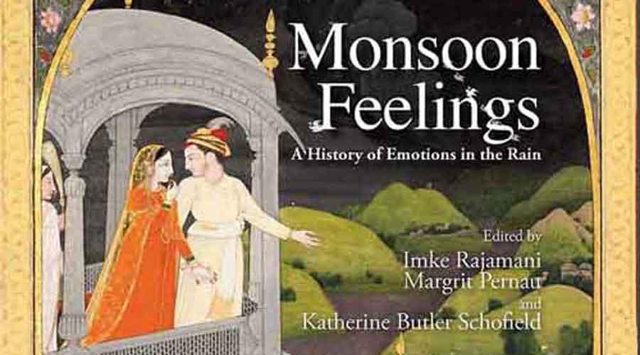 Monsoon Feelings: A History of Emotions in the Rain by Imke Rajamani, Margrit Pernau, Katherine Butler Schofield.