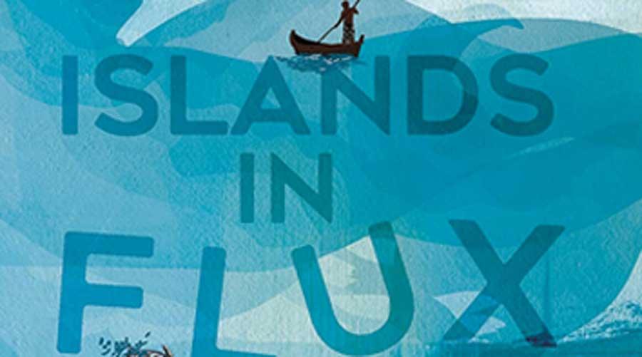 Islands in Flux by Pankaj Sekhsaria.