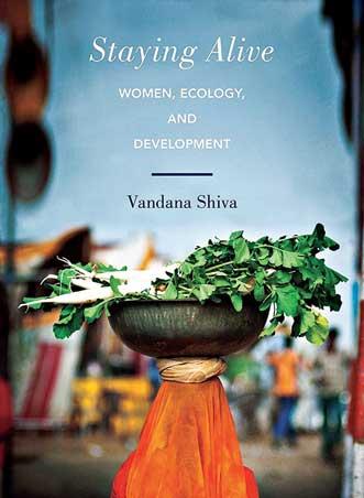 Staying Alive by Vandana Shiva.
