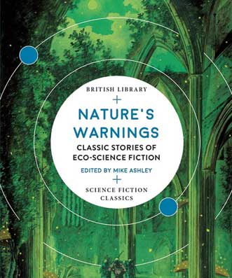 Nature's Warnings edited by Mike Ashley.