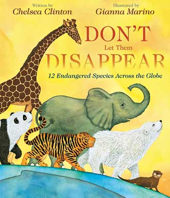 Don't Let Them Disappear by Chelsea Clinton.