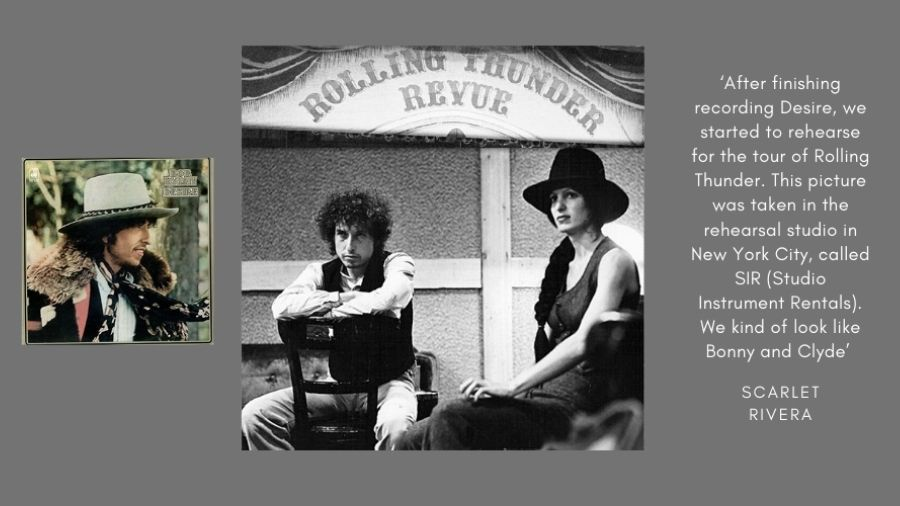 Desire, the album cover (left), Scarlet Rivera with Bob Dylan.