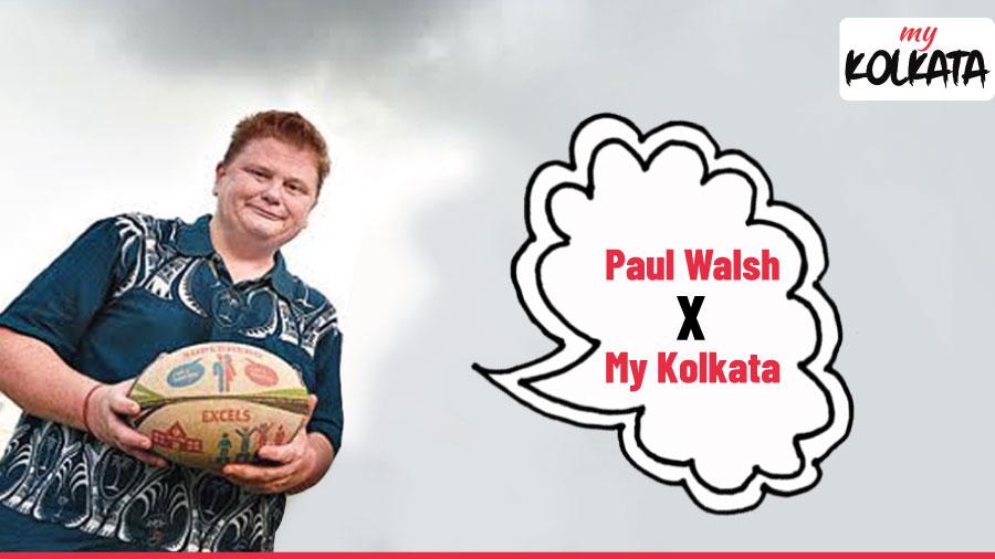 """Kolkata to me means home"": Paul Walsh"
