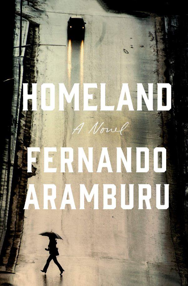 'Homeland'  By Fernando Aramburu  Picador, Rs 799