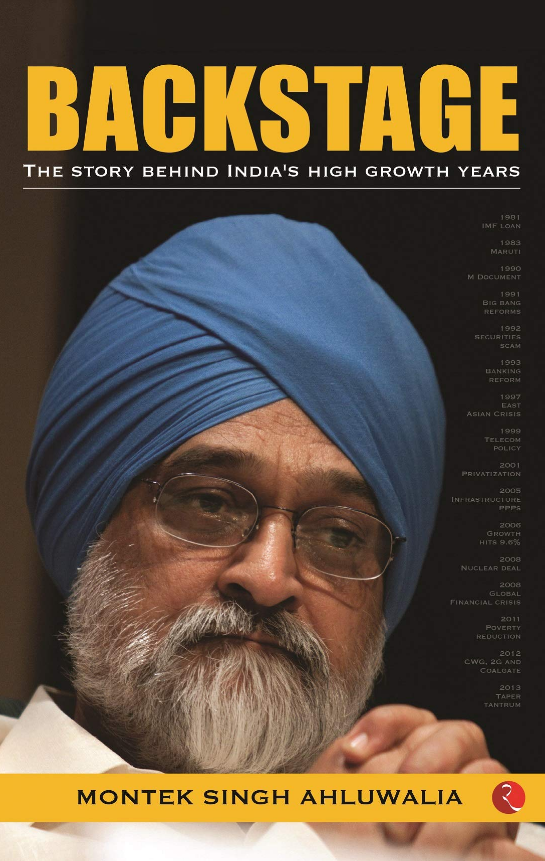 'Backstage: The Story Behind India's High Growth Years' by Montek Singh Ahluwalia, Rupa, Rs 595
