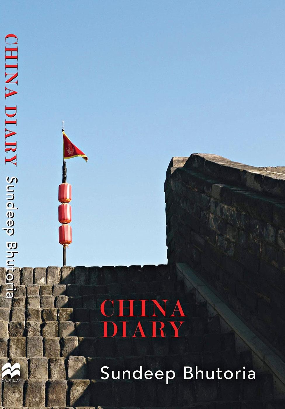 China Diary; Sundeep Bhutoria; Pan Macmillan; Rs 799