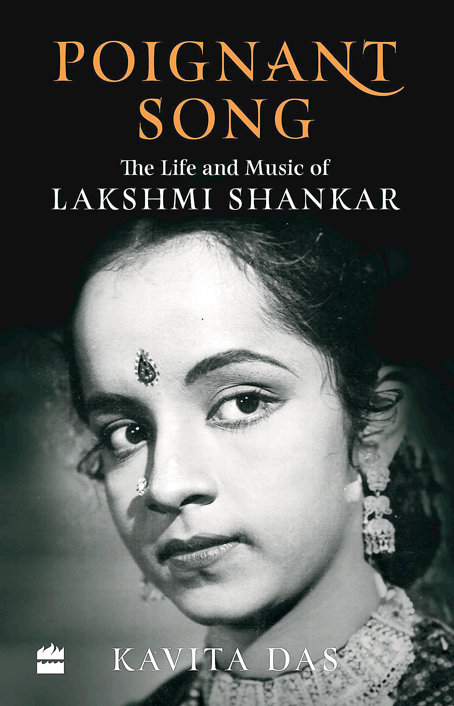 Poignant Song: The Life and Music of Lakshmi Shankar by Kavita Das; Harper Collins, 268 pages; Rs 399