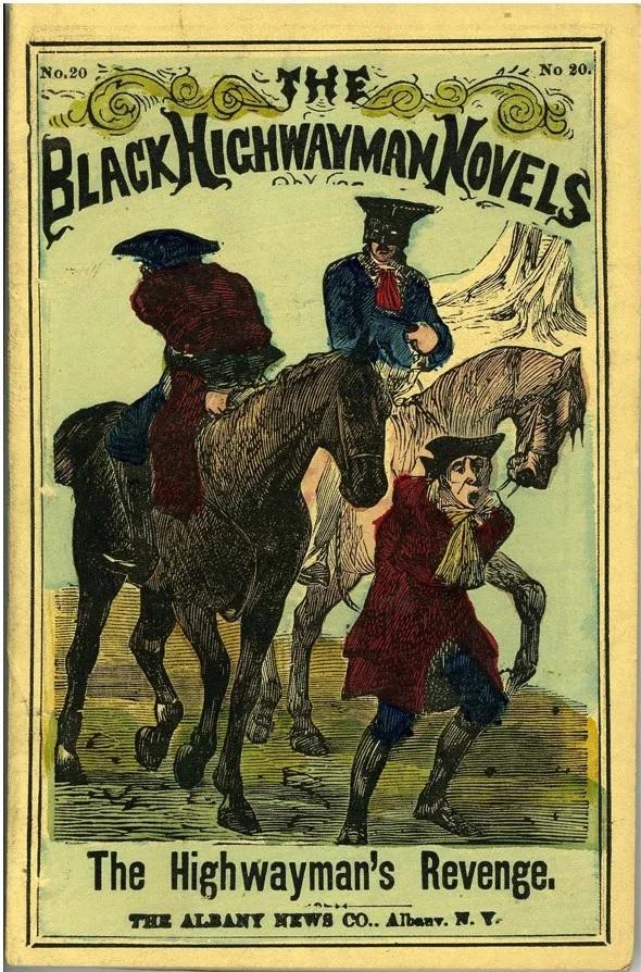 Penny dreadfuls were cheap, sensational and often lurid, telling stories of nefarious highwaymen: Gentleman Jack being an example