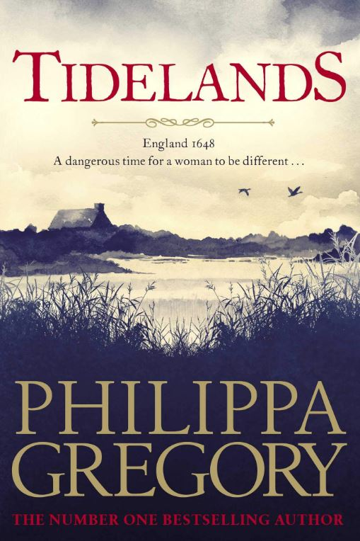 Tidelands  By Philippa Gregory,  Simon & Schuster, Rs 550