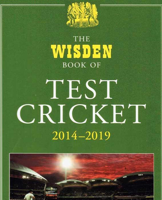 The Wisden Book of Test Cricket 2014-2019
