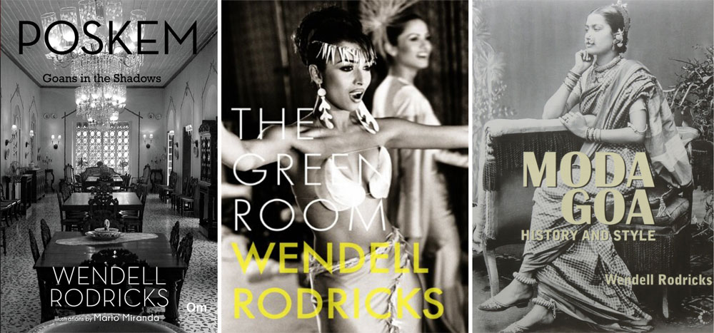 "Wendell Rodricks was also an author, having written books like ""Moda Goa - History and Style"", his memoir ""The Green Room"" and ""Poskem: Goans in the Shadows"""