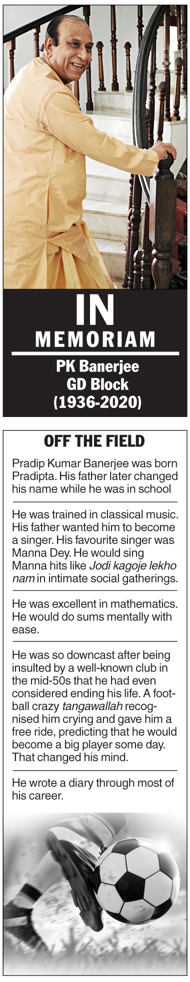In memoriam: PK Banerjee