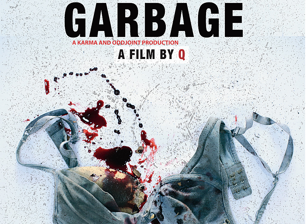 A poster of the film Garbage.