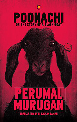 Poonachi or The Story of a Black Goat by Perumal Murugan
